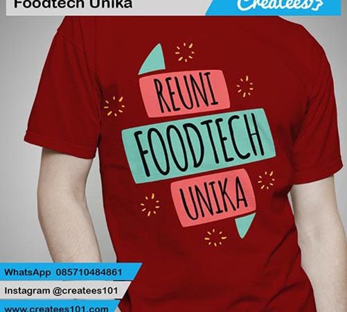 Kaos Reuni Foodtech Unika