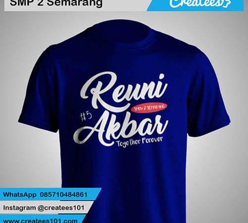 Kaos Reuni SMP 2 Semarang