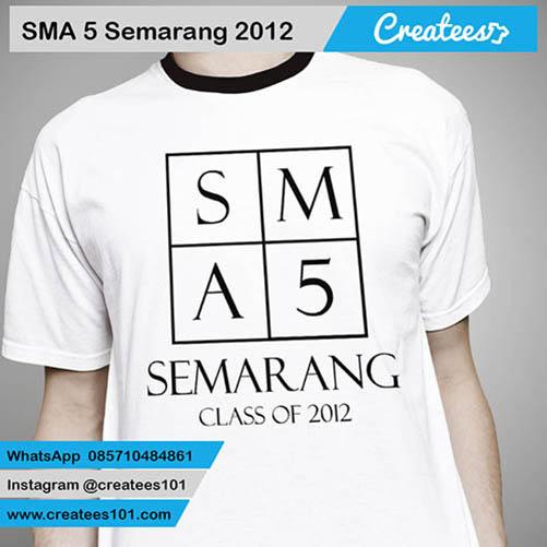 Kaos Reuni SMA 5 Semarang 2012