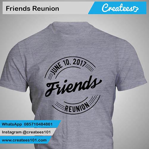 Kaos Reuni Sahabat Friends