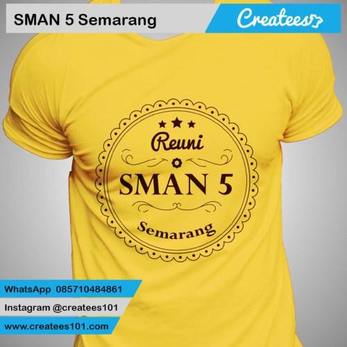 Kaos Reuni SMAN 5 Semarang