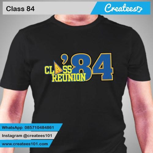 Kaos Reuni Class of 84